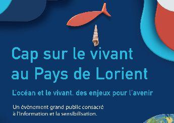 « Cap sur le vivant au Pays de Lorient – L'océan et le vivant, des enjeux pour l'avenir »